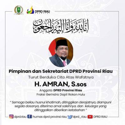 Pimpinan Dan Sekretariat dewan DPRD Riau Turut Berduka Cita Wafatnya Anggota DPRD Riau, Amran